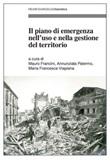 Il piano di emergenza nell'uso e nella gestione del territorio Ebook di