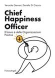 Chief Happiness Officer. Il futuro è delle organizzazioni positive Ebook di  Veruscka Gennari, Daniela Di Ciaccio