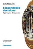 L' insondabile decisione. Il paradigma della psicosi Ebook di  Luis Izcovich