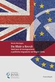 Da Blair a Brexit. Vent'anni di immigrazione e politiche migratorie nel Regno Unito Ebook di  Nicola Montagna