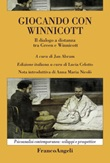 Giocando con Winnicott. Il dialogo a distanza tra Green e Winnicott Ebook di  Jan Abram
