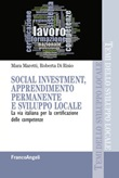 Social investment, apprendimento permanente e sviluppo locale. La via italiana per la certificazione delle competenze Ebook di  Mara Maretti, Roberta Di Risio
