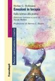 Emozioni in terapia. Dalla scienza alla pratica Ebook di  Stefan G. Hofmann