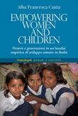 Empowering women and children. Genere e generazioni in un'analisi empirica di sviluppo umano in Italia Ebook di  Alba Francesca Canta