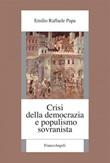 Crisi della democrazia e populismo sovranista Ebook di  Emilio Raffaele Papa