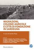 Migrazioni, colonie agricole e città di fondazione in Sardegna Ebook di