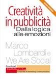 Creatività in pubblicità. Dalla logica alle emozioni Ebook di  Marco Lombardi,We Are Social