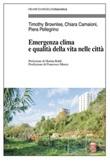 Emergenza clima e qualità della vita nelle città Ebook di  Timothy Brownlee, Chiara Camaioni, Piera Pellegrino