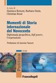 Momenti di storia internazionale del Novecento. Diplomazia geopolitica, soft power, cooperazione Ebook di