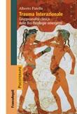 Trauma interazionale. Gruppoanalisi clinica delle bio-patologie emergenti Ebook di  Alberto Patella