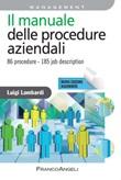 Il manuale delle procedure aziendali. 86 procedure. 170 job description Ebook di  Luigi Lombardi