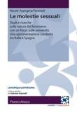 Le molestie sessuali. Studi e ricerche sulla natura del fenomeno con un focus sulle università. Una sperimentazione condotta tra Italia e Spagna Ebook di  Nicole Ayangma Pontiroli