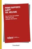 Primo Rapporto AdEPP sul welfare. Con un focus sul welfare della crisi e del sostegno alla ripresa Ebook di