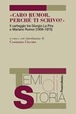 «Caro Rumor, perché ti scrivo?». Il carteggio tra Giorgio La Pira e Mariano Rumor (1956-1975) Ebook di