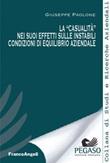 La «casualità» nei suoi effetti sulle instabili condizioni di equilibrio aziendale Ebook di  Giuseppe Paolone
