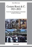 Cestaro Rossi & C. 1921-2021. Cent'anni di impiantistica industriale da Bari all'Europa Ebook di  Ezio Ritrovato