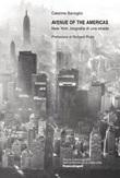 Avenue of the Americas. New York, biografia di una strada Ebook di  Caterina Barioglio