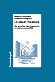 Lo smart working. Da pratica sperimentale a nuova normalità Ebook di  Nunzia Carbonara, Roberta Pellegrino