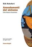Annodamenti del sintomo. Una lettura lacaniana Ebook di  Sidi Askofaré