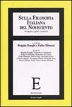 Sulla filosofia italiana del Novecento. Prospettive, figure e problemi