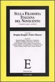 Sulla filosofia italiana del Novecento. Prospettive, figure e problemi Libro di