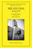 Milano 2018. Rapporto sulla città. Agenda 2040 Ebook di
