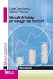 Manuale di finanza per manager non finanziari Ebook di  Luigi Lombardi, Maria Pennica