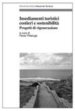 Insediamenti turistici costieri e sostenibilità. Progetti di rigenerazione Ebook di