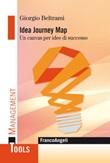 Idea Journey Map. Un canvas per idee di successo Ebook di  Giorgio Beltrami