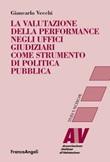 La valutazione della performance negli uffici giudiziari come strumento di politica pubblica Ebook di  Giancarlo Vecchi