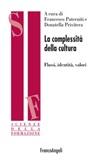 La complessità della cultura. Flussi, identità, valori Ebook di