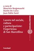 Lavoro nel sociale, cultura e partecipazione: l'esperienza di San Marcellino Ebook di