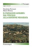 Il paesaggio agrario: dal vincolo alla gestione negoziata Ebook di  Nicoletta Ferrucci, Marco Brocca