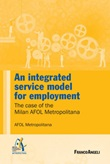 An integrated service model for employment. The case of the Milan AFOL Metropolitana Ebook di