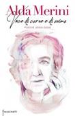 Voce di carne e di anima. Poesie 2000-2009 Libro di  Alda Merini