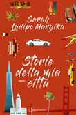 Storie della mia città Ebook di  Sarah Ladipo Manyika