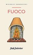 Fuoco Ebook di  Michele Zanzucchi