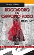 Boccadoro e il cappotto rosso. Genova,1939 Ebook di  Armando D'Amaro, Armando D'Amaro