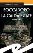 Boccadoro e la calda estate. Genova, 1940 Ebook di  Armando D'Amaro, Armando D'Amaro