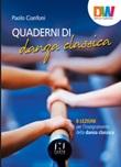 Quaderni di danza classica. 8 lezioni per l'insegnamento della danza classica Libro di  Paolo Cianfoni