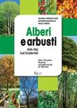 Alberi e arbusti delle Alpi Occidentali. Ediz. illustrata Libro di  Iolanda Armand Ugon, Giovanni Manavella, Paolo Varese
