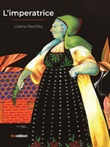 L'imperatrice Libro di  Liliana Nechita