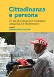 Cittadinanza e persona. Un gap da colmare per contrastare la tragedia del Mediterraneo Libro di