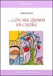 Con tre quarti di cuore Libro di  Selene Pascasi