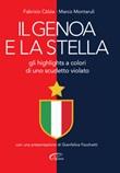 Il Genoa e la stella. Gli highlights a colori di uno scudetto violato Libro di  Fabrizio Calzia