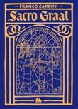 Sacro Graal Libro di  Franco Cardini