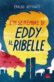 L' 11 settembre di Eddy il ribelle Ebook di  Eraldo Affinati