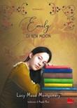 Emily di New Moon Ebook di  Lucy Maud Montgomery