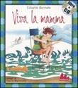 Viva la mamma. Con CD Audio Libro di  Edoardo Bennato