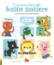 Il mio primo libro delle buone maniere ovvero «come stare bene insieme». Ediz. a colori Libro di  Marie Paruit, Marie Trouble